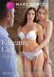 Educating Clea – Marc Dorcel