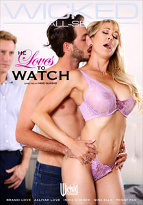 He Loves To Watch – Wicked Pictures