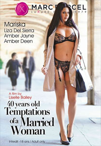 40 Years Old, Temptations Of A Married Woman – Marc Dorcel
