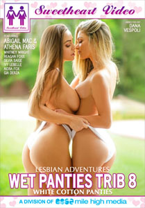 Lesbian Adventures: Wet Panties Trib #8 – Sweetheart Video