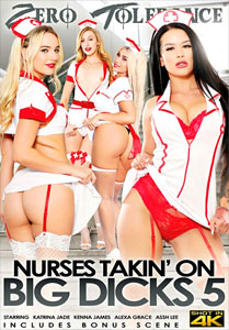 Nurses Takin' On Big Dicks #5 – Zero Tolerance