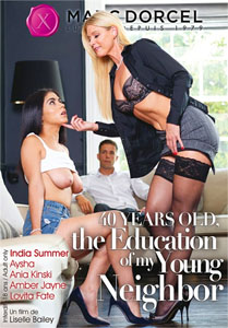 40 Years Old, The Education of My Young Neighbor – Marc Dorcel