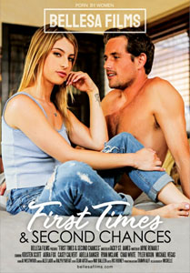 First Times & Second Chances – Bellesa Films