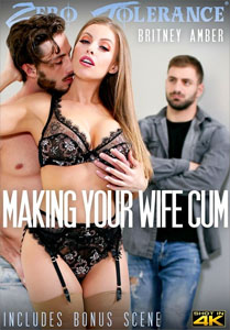 Making Your Wife Cum – Zero Tolerance
