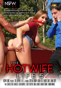 The Hotwife Life #5 – NSFW Films